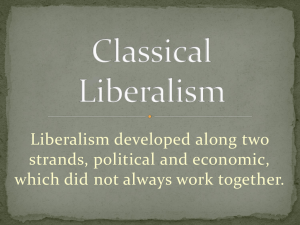 Liberalism developed along two strands, political and economic,