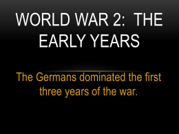 Early Years of WW 2