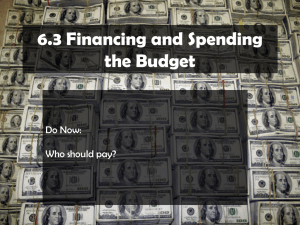 Financing Spending the Budget