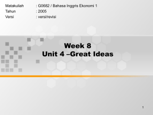 Week 8 Unit 4 –Great Ideas Matakuliah