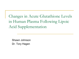 Changes in Acute Glutathione Levels in Human Plasma Following Lipoic Acid Supplementation