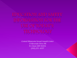 Education and Safety Information for the Use of Todays Technology-A PowerPoint Slide Presentation (PPT: 188KB/29 Slides)