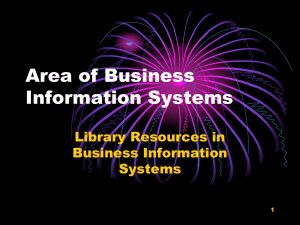 Area of Business Information Systems Library Resources in Business Information