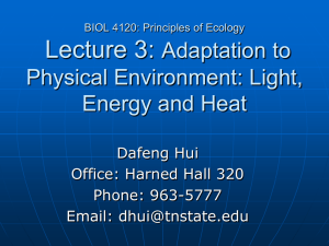 Lecture 3: Adaptation to Physical Environment: Light, Energy and Heat