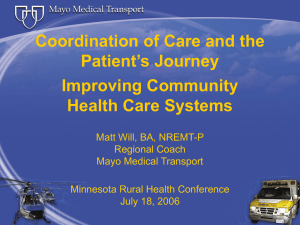 Coordination of Care and the Patient's Journey Improving Community Health Care Systems