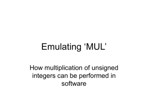 Emulating 'MUL' How multiplication of unsigned integers can be performed in software