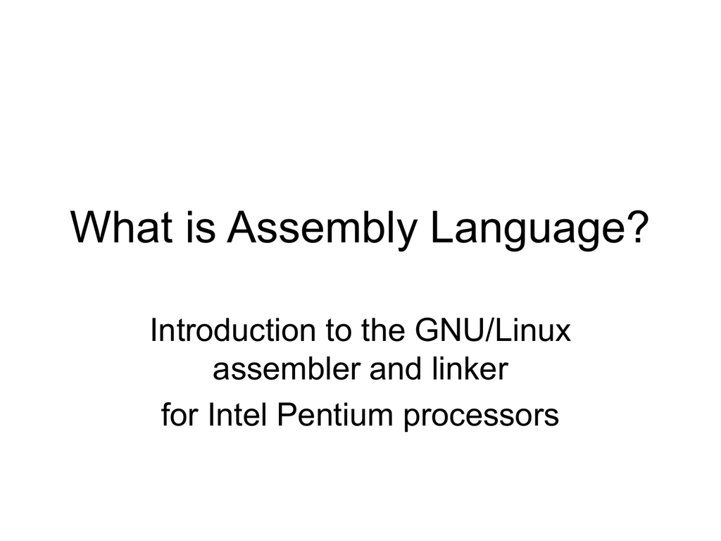 What is Assembly Language? Introduction to the GNU/Linux