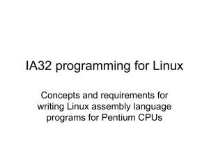 IA32 programming for Linux Concepts and requirements for writing Linux assembly language