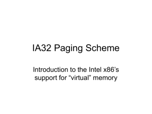 "IA32 Paging Scheme Introduction to the Intel x86's support for ""virtual"" memory"