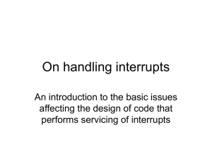 On handling interrupts An introduction to the basic issues