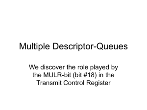 Multiple Descriptor-Queues We discover the role played by Transmit Control Register
