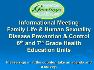 Informational Meeting Family Life & Human Sexuality Disease Prevention & Control 6