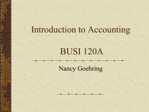 Introduction to Accounting BUSI 120A Nancy Goehring