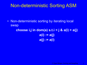 Non-deterministic Sorting ASM • Non-deterministic sorting by iterating local swap