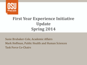 First Year Experience Initiative Update Spring 2014