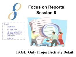 Session 6: GL_Only Project Activity Detail Report