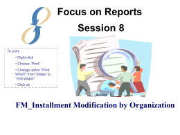 Session 8: FM_Installment Modification by Organization Report