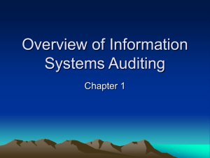 Overview of Information Systems Auditing Chapter 1