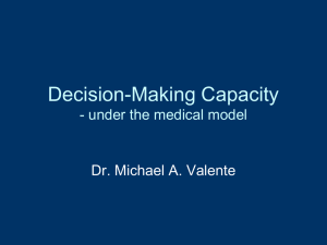 Dr. Michael Valente-Decision Making Capacity