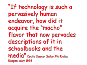 """If technology is such a pervasively human endeavor, how did it"