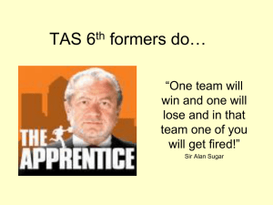 6th_-formers-do-the-Apprentice.ppt