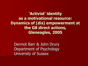 Activist identity as a motivational resource: Dynamics of (dis)empowerment at the G8 direct actions, Gleneagles, 2005.