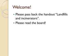 Notes: Landfills and Incinerators