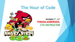 The Hour of Code TIWANA ANDERSON, CTE INSTRUCTOR DECEMBER 7