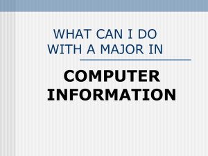 What Can I Do With a Major in: Computer Information