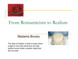 From Romanticism to Realism Madame Bovary