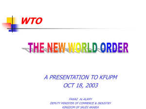 WTO A PRESENTATION TO KFUPM OCT 18, 2003 FAWAZ  AL-ALAMY