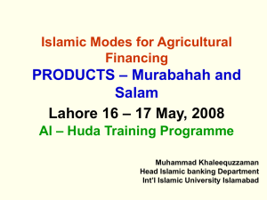 – Murabahah and PRODUCTS Salam – 17 May, 2008