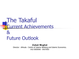 The Takaful Current Achievements & Future Outlook