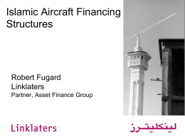 Islamic Aircraft Financing Structures Robert Fugard Linklaters