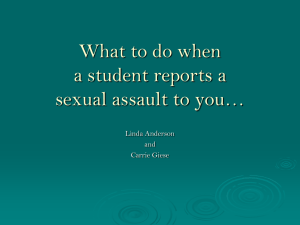What to do when a student reports a sexual assault to you…