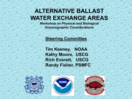 Alternate Ballast Water Exchange Areas: Workshop on Physica and Biological Oceanographic Considerations