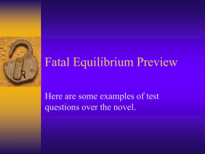 Fatal Equilibrium Preview Here are some examples of test
