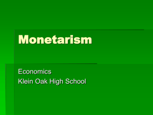 Monetarism Economics Klein Oak High School