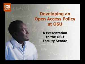 Developing an Open Access Policy at OSU A Presentation
