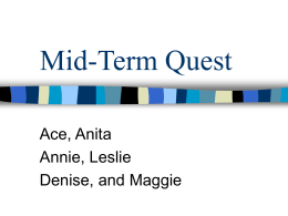 Mid-Term Quest Ace, Anita Annie, Leslie Denise, and Maggie