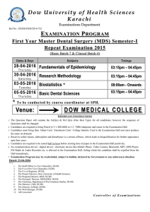 {Examinations Department} EXAMINATION PROGRAM First Year Master Dental Surgery (MDS) Semester-I Repeat Examination 2015 (Basic Batch-7 & Clinical Batch-4)