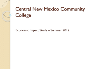 Central New Mexico Community College Economic Impact Study – Summer 2012