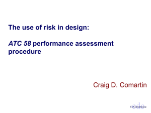 The Use of Risk in Design: ATC 58 Performance Assessment Procedure