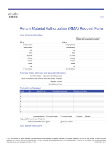 Return Material Authorization (RMA) Request Form Your Account Information