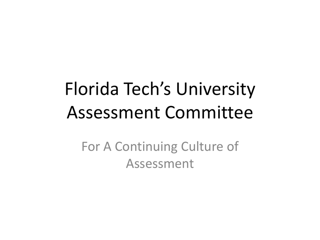 Florida Tech's University Assessment Committee ppt