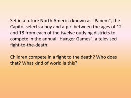 "Set in a future North America known as ""Panem"", the"