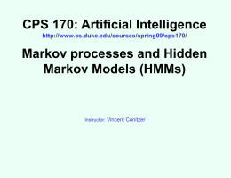 CPS 170: Artificial Intelligence Markov processes and Hidden Markov Models (HMMs)