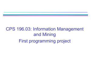 CPS 196.03: Information Management and Mining First programming project