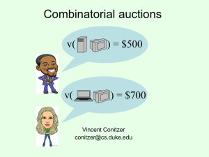 Combinatorial auctions v( ) = $500 ) = $700