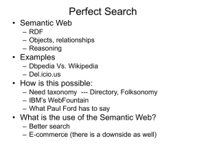 Perfect Search • Semantic Web • Examples • How is this possible: